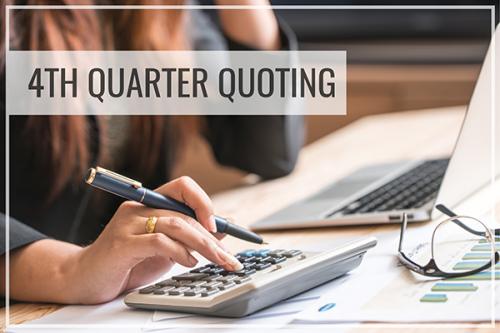 4th Quarter Quoting