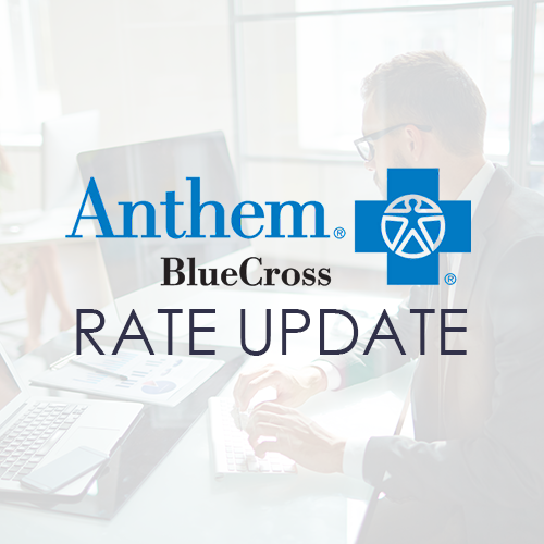 Anthem Plan & Rate Updates Effective January 2022
