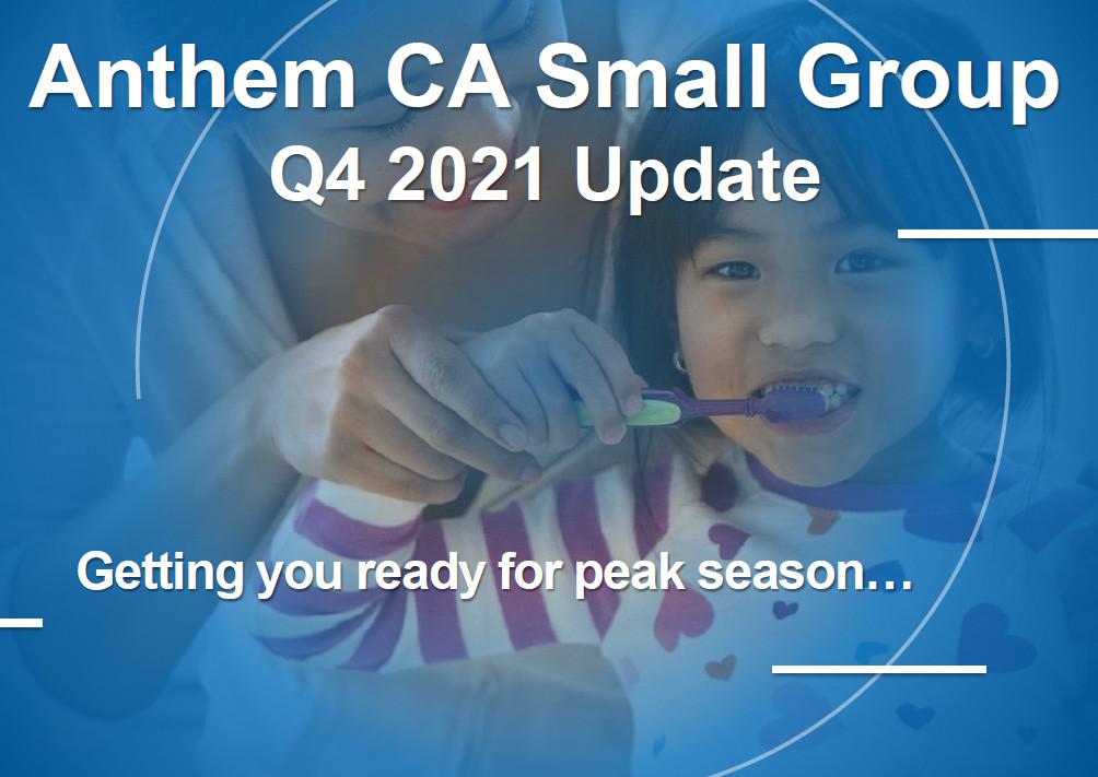 Anthem Plan & Rate Updates Effective October 2021