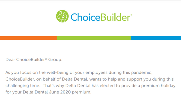ChoiceBuilder: Delta Dental Premium Holiday Will Be Included in October Invoices